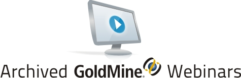Archived GoldMine CRM Webinars from Ticomix