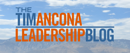 Tim Ancona Leadership Blog
