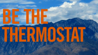 Be the Thermostat [VIDEO – 1:20]