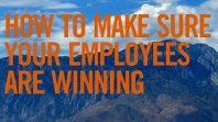 How to Make Sure Your Employees Are Winning [VIDEO – 3:02]